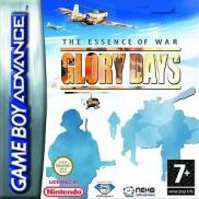 Glory Days : The Essence Of War