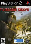Airborne Troops : Countdown to D-Day